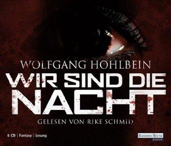 Wir sind die Nacht - Hohlbein, Wolfgang