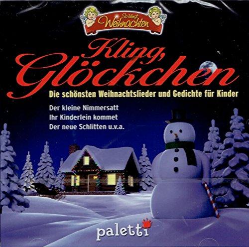 9783837106701: Kling, Glöckchen Die schönsten Weihnachtslieder und Gedichte für Kinder So klingt Weihnachten