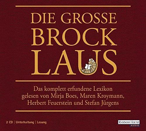 Die große Brocklaus: Das komplett erfundene Lexikon - Kuhn, Oliver, Axel Fröhlich und Alexandra Reinwarth