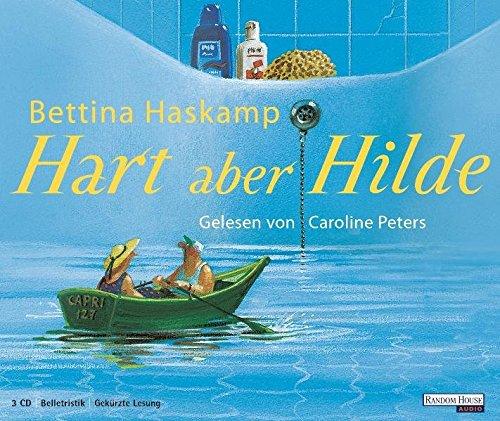 Hart aber Hilde 3 Bde/Tle Sprecher: Peters, Caroline Deutsch Audio-CD