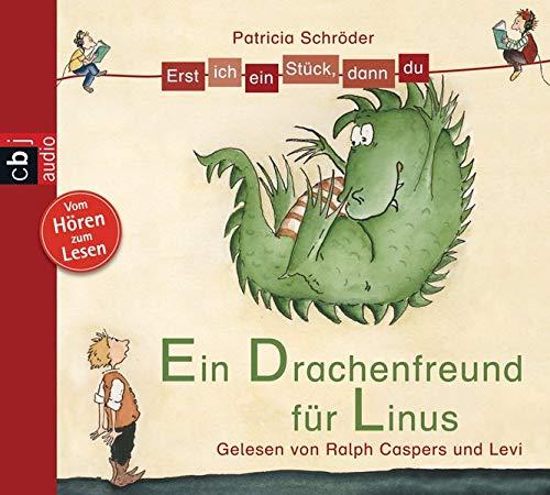9783837115727: Erst ich ein Stück, dann du - Ein Drachenfreund für Linus ; Sprecher: Caspers, Ralph; Deutsch; Audio-CD