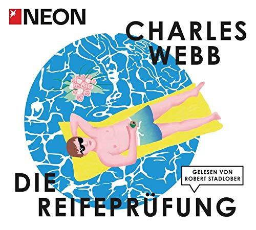 9783837117332: Die Reifeprüfung; NEON Hörbuch-Edition ; 4 Bde/Tle; Sprecher: Stadlober, Robert; Deutsch; Audio-CD