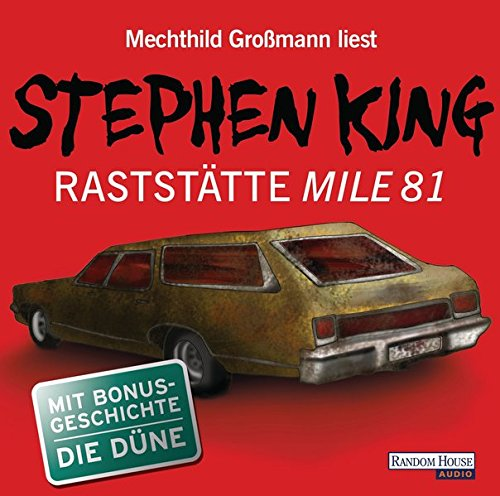 RASTSTAETTE MILE 81 - KING,STE: Stephen King, Mechthild