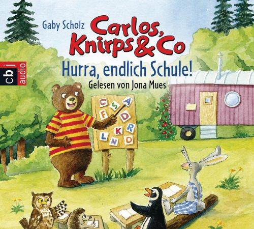 9783837119565: Carlos, Knirps & Co 03. Hurra, endlich Schule!