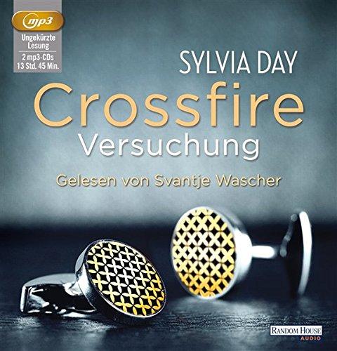 9783837120592: Crossfire. Versuchung; Band 1 ; 2 Bde/Tle; Sprecher: Wascher, Svantje; Deutsch; Audio-CD ; Hörbücher