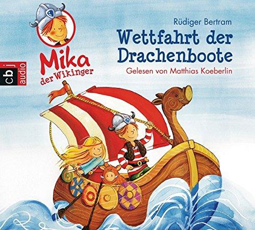 9783837122268: Mika, der Wikinger - Wettfahrt der Drachenboote; Band 1; 1 Bde/Tle; Sprecher: Koeberlin, Matthias; Deutsch; Audio-CD