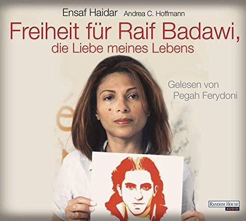 9783837132960: Freiheit für Raif Badawi, die Liebe meines Lebens