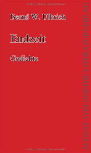 9783837200201: Endzeit: Gedichte (Livre en allemand)