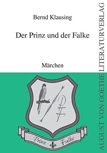 9783837201642: Der Prinz und der Falke: Märchen