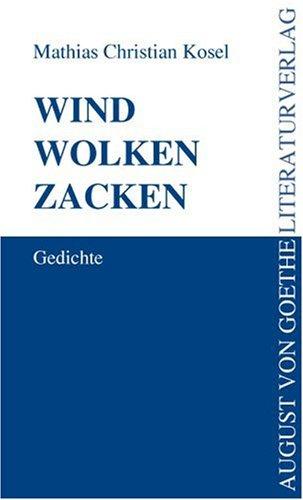 9783837202281: Wind Wolken Zacken: Gedichte (German Edition)