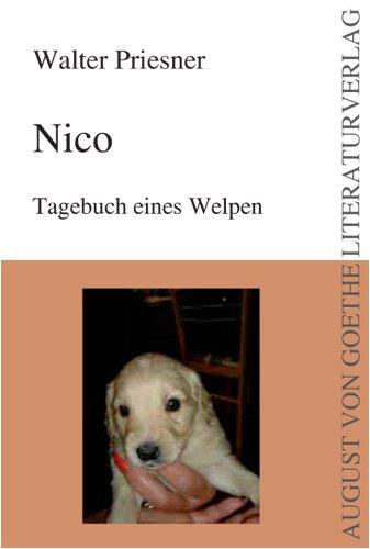 9783837203097: Nico: Tagebuch eines Welpen