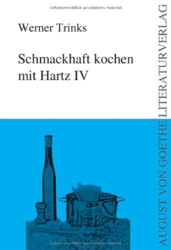 9783837204674: Schmackhaft kochen mit Hartz IV