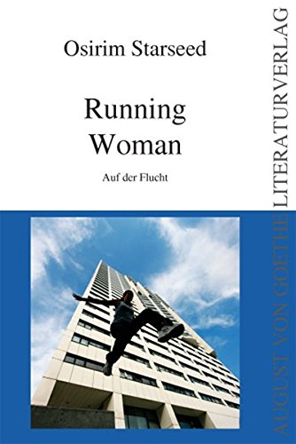 9783837204957: Running Woman: Auf der Flucht