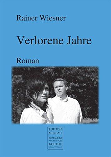 9783837206203: Verlorene Jahre: Roman (German Edition)