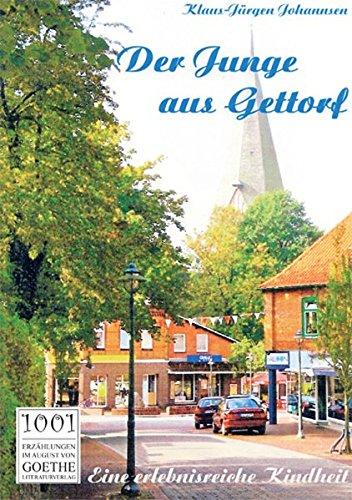 9783837206333: Der Junge aus Gettorf: Eine erlebnisreiche Kindheit (German Edition)