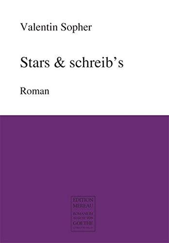 9783837206593: Stars & schreib's: Roman
