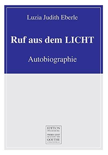 9783837206852: Ruf aus dem LICHT: Autobiographie