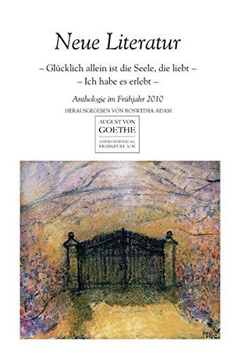 Neue Literatur. Anthologie im Frühjahr 2010.: Roswitha Adam