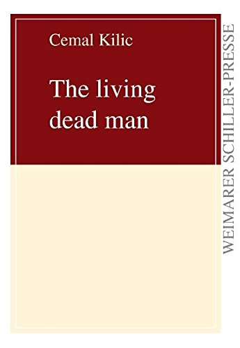 9783837207460: The Living Dead Man