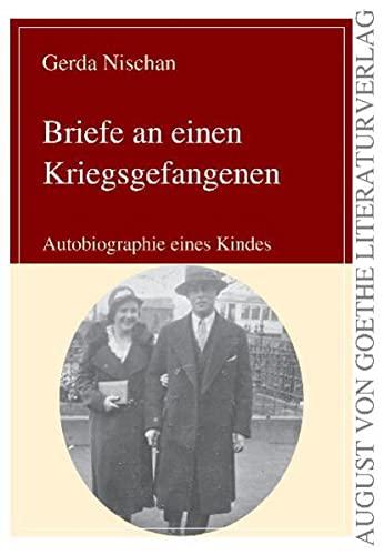 9783837208825: Briefe eines Kriegsgefangenen. Biographie eines Kindes (German Edition)