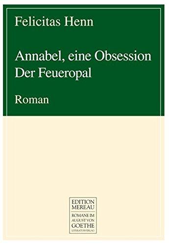 9783837210484: Annabel, eine Obsession: Der Feueropal
