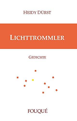 Lichttrommler: Heidy Dürst