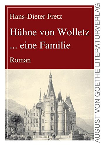 9783837211528: H�hne von Wolletz ... eine Familie. Roman