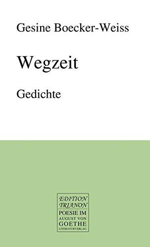9783837212181: Wegzeit. Gedichte