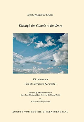 Through the Clouds to the Stars: E: Ingeborg Kuhl de