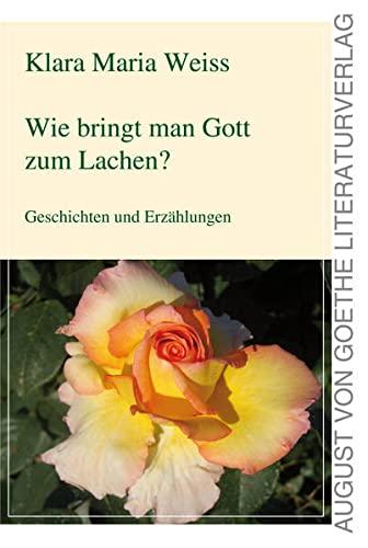 9783837213096: Wie bringt man Gott zum Lachen?: Geschichten und Erzählungen (German Edition)