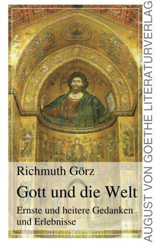 9783837215977: Gott und die Welt: Ernste und heitere Gedanken und Erlebnisse (German Edition)