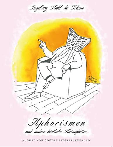 Aphorismen: und andere köstliche Kleinigkeiten: Ingeborg Kuhl de