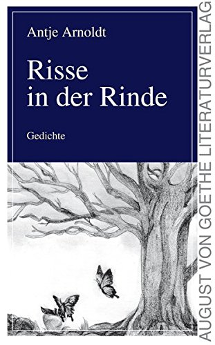 9783837216578: Risse in der Rinde: Gedichte (German Edition)