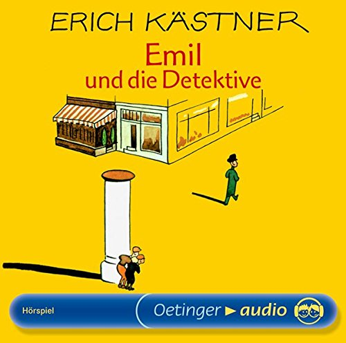 Emil und die Detektive. CD: Kästner, Erich