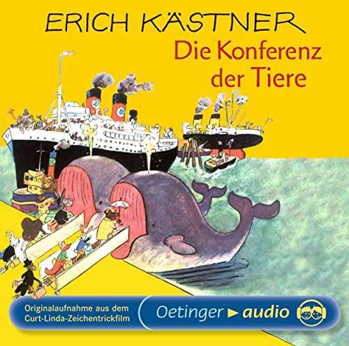 Die Konferenz der Tiere. CD: Originalaufnahme aus: Kästner, Erich