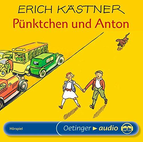 Pünktchen und Anton. CD: Kästner, Erich