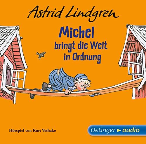 Michel bringt die Welt in Ordnung, 1: Lindgren, Astrid /