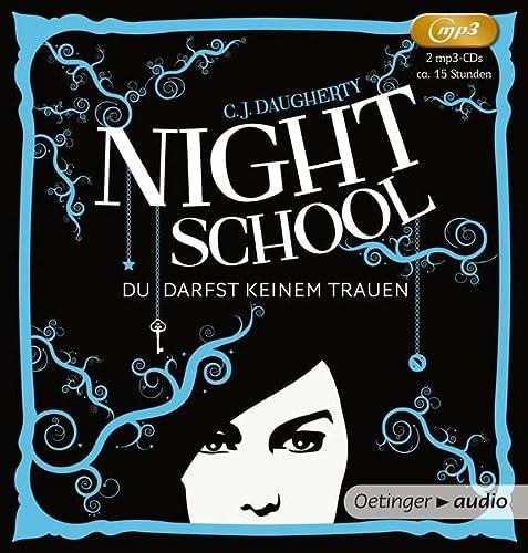 9783837306774: Night School 01. Du darfst keinem trauen (2 MP3-CDs): Ungek�rzte Lesung