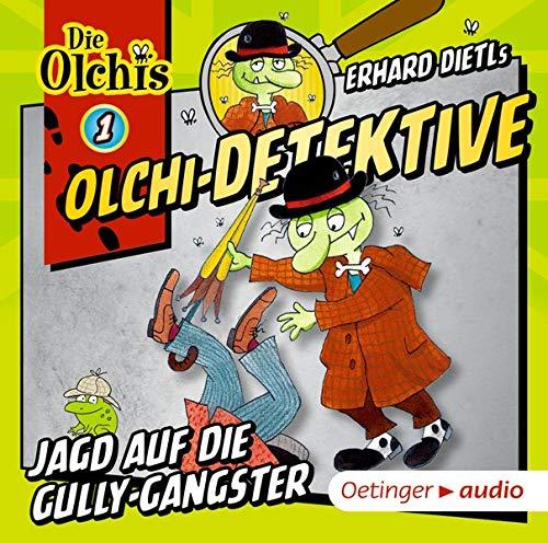 Olchi-Detektive 01. Jagd auf die Gully-Gangster (CD): Erhard Dietl, Barbara