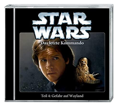 9783837308129: Star Wars Das letzte Kommando Teil 4: Gefahr auf Wayland (CD)