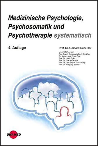 9783837412277: Medizinische Psychosomatik / Psychotherapie systematisch