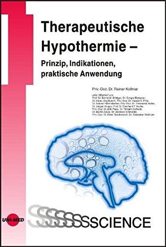 9783837413137: Therapeutische Hypothermie - Prinzip, Indikationen, praktische Anwendung