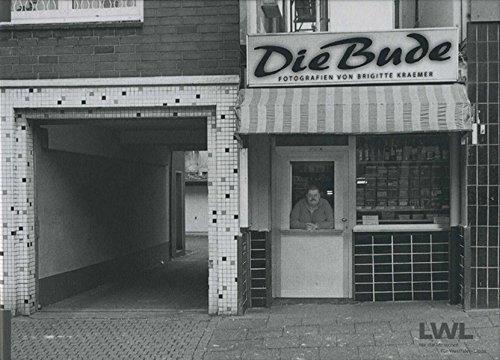 9783837500615: Die Bude: Trinkhallen im Ruhrgebiet