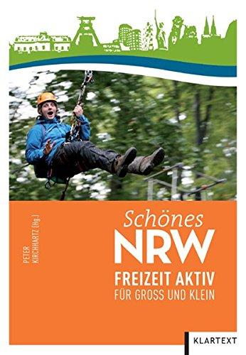 9783837502428: Schönes NRW: Freizeit aktiv für Groß und Klein