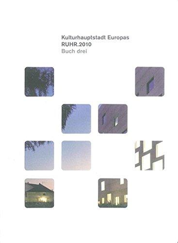 9783837503654: Kulturhauptstadt Europas RUHR.2010. Buch 03