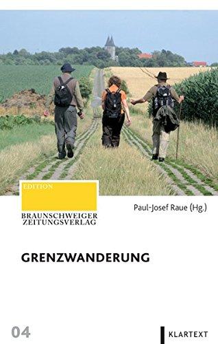 Grenzwanderung - Raue, Paul-Josef (Hrsg.)