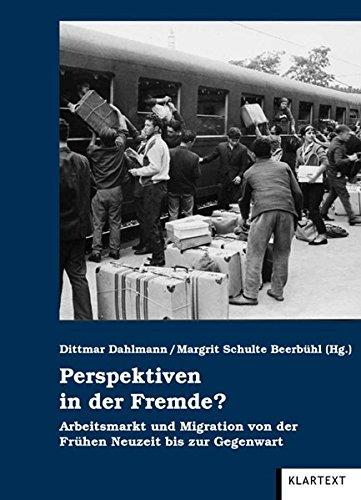 9783837504798: Perspektiven in der Fremde?: Arbeitsmarkt und Migration von der Frühen Neuzeit bis in die Gegenwart