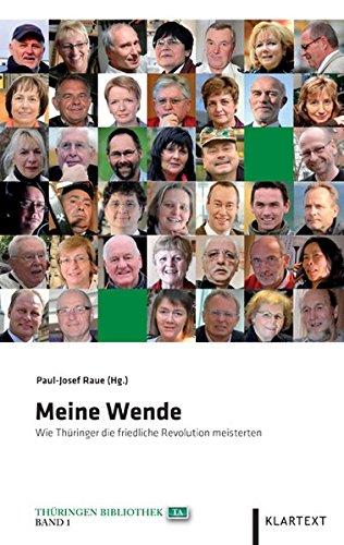 9783837505290: Meine Wende: Wie Thüringer die friedliche Revolution meisterten