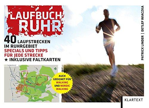 9783837505320: Laufbuch Ruhr: 40 Laufstrecken im Ruhrgebiet. Die besten Strecken, Tipps & Specials inklusive Faltkarten