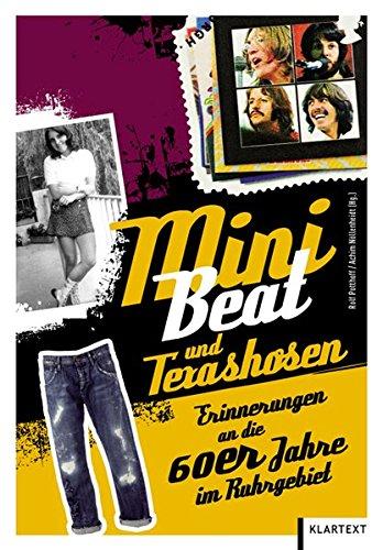 9783837507218: Mini, Beat und Texashosen. Erinnerungen an die 60er Jahre im Ruhrgebiet